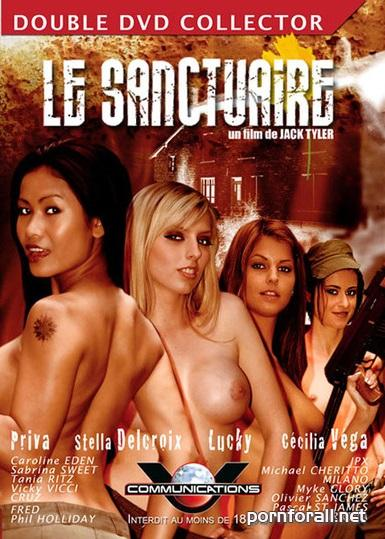 Le Sanctuaire / Пристанище (Jack Tyler, V. Communications) [2007 г., Feature, Hardcore, Threesome, Anal, Oral, All Sex, Military, SATRip 384p]
